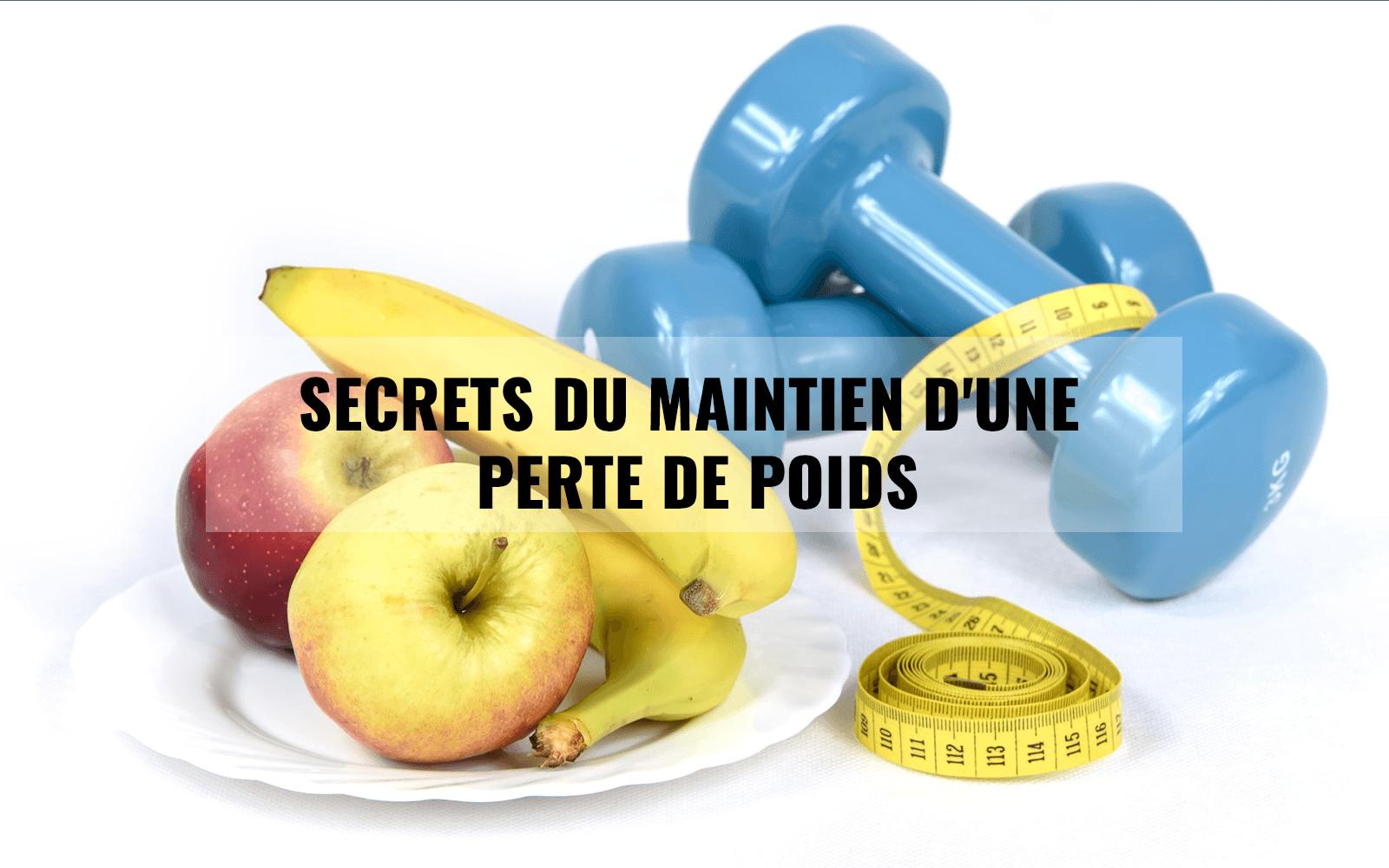 Secrets du maintien d'une perte de poids