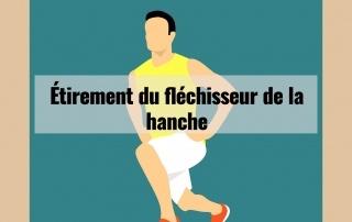 Étirement du fléchisseur de hanche 3