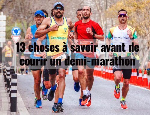 13 choses à savoir avant de courir un demi-marathon