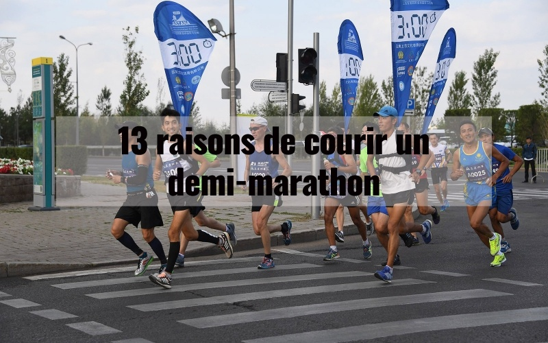 13 raisons de courir un demi-marathon 1