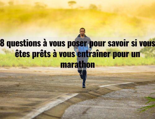 8 questions à vous poser pour savoir si vous êtes prêts à vous entraîner pour un marathon