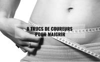 8 trucs de coureurs pour maigrir 2