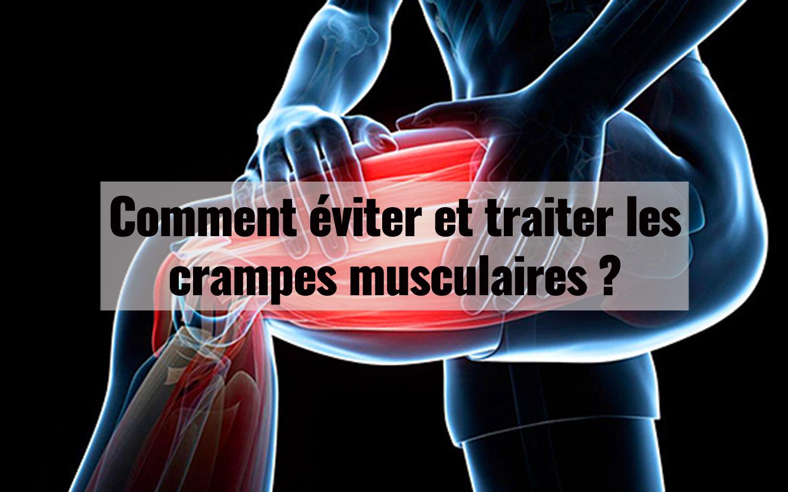 Comment éviter et traiter les crampes musculaires ?