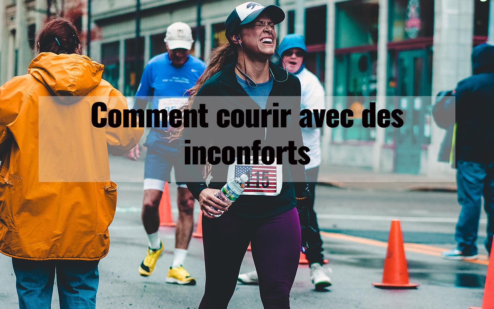 Comment courir avec des inconforts