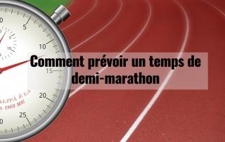Comment prévoir un temps de demi-marathon 7