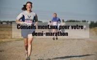 Conseils mentaux pour votre demi-marathon 2