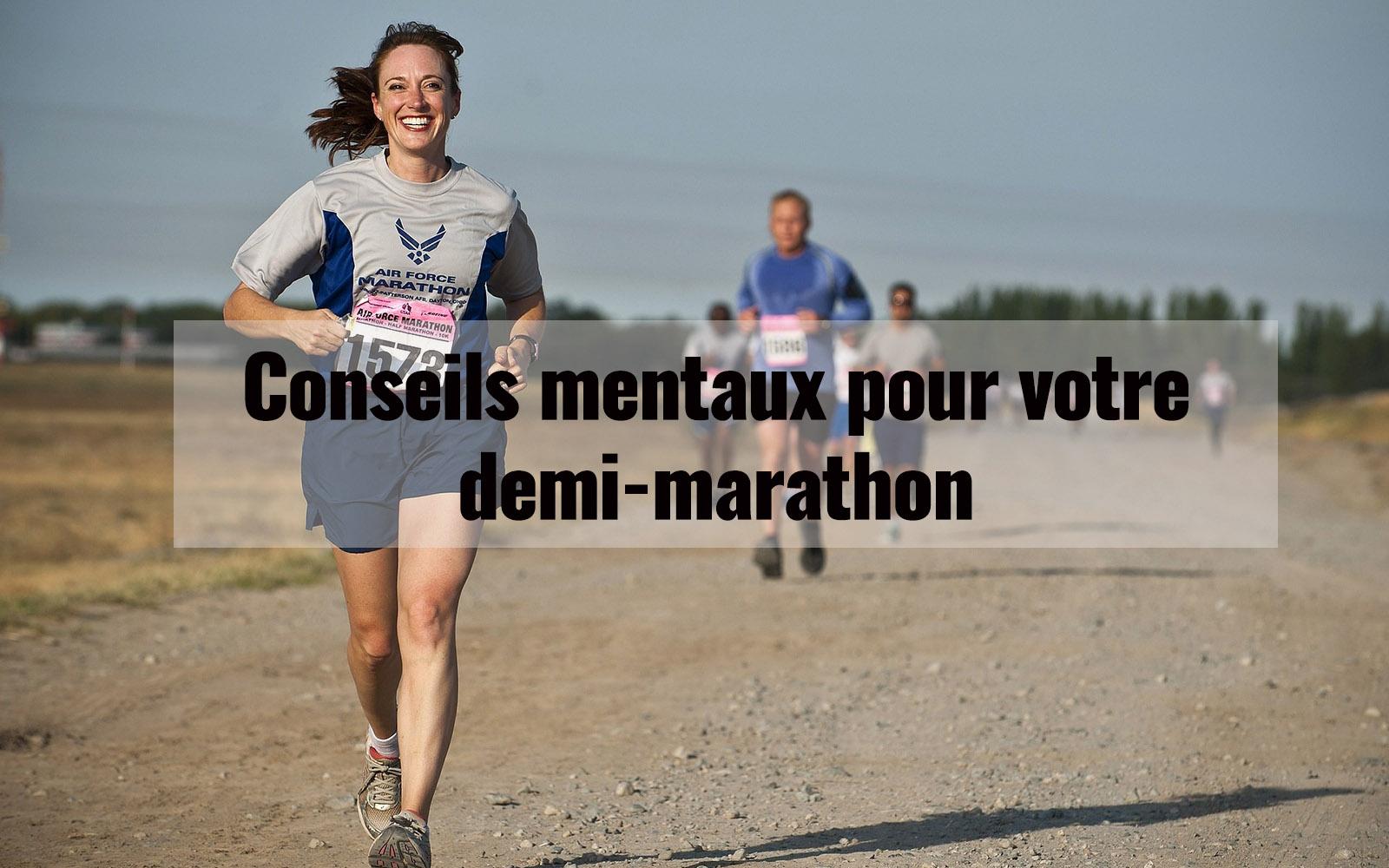 Conseils mentaux pour votre demi-marathon