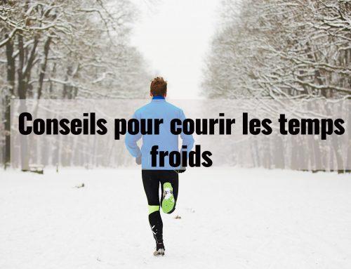 Conseils pour courir les temps froids