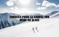 Conseils pour la course sur neige ou glace 3