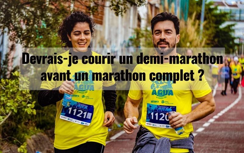Devrais-je courir un demi-marathon avant un marathon complet ? 1