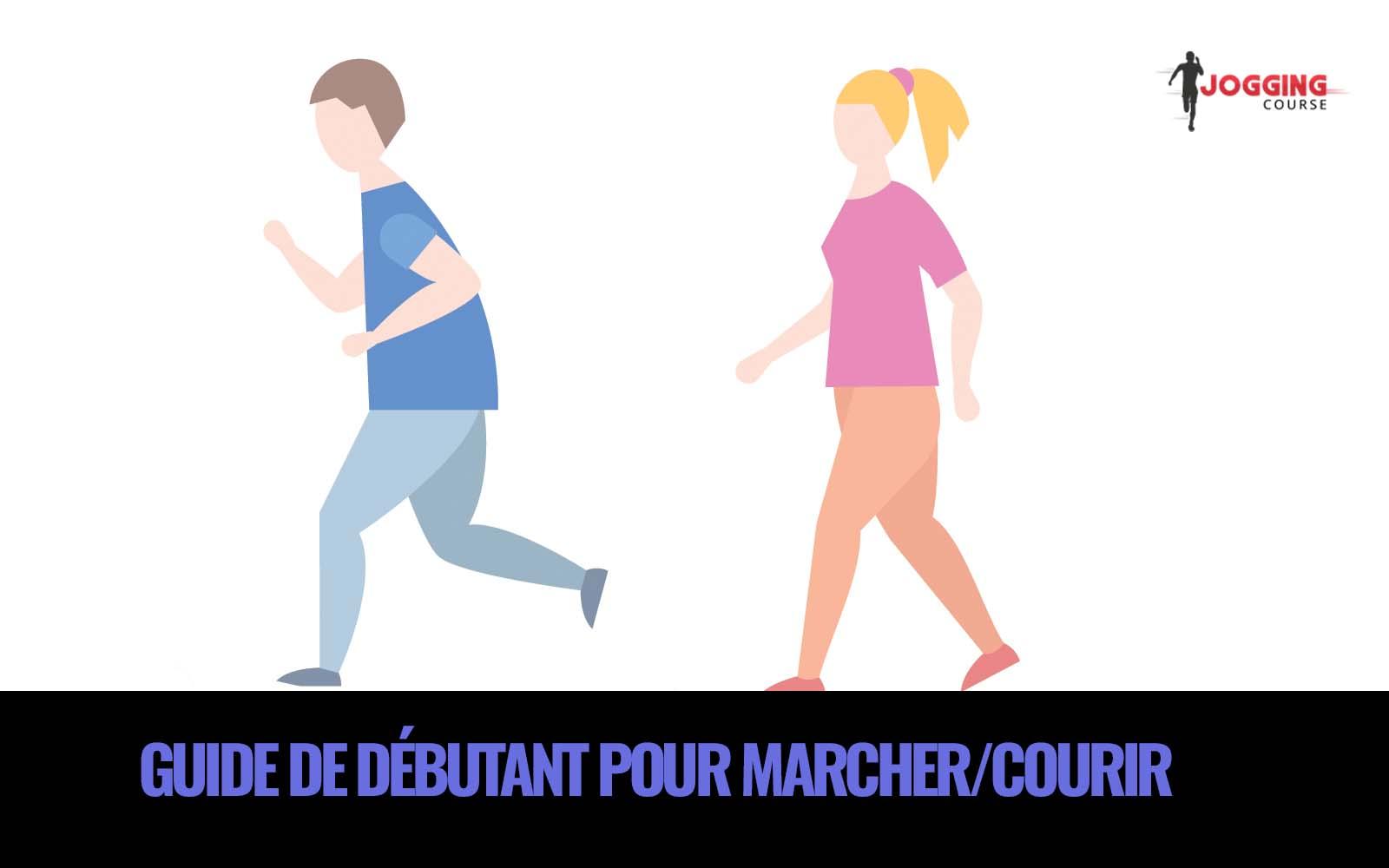 guide pour marcher et courir homme qui court et femme qui marche jogging course
