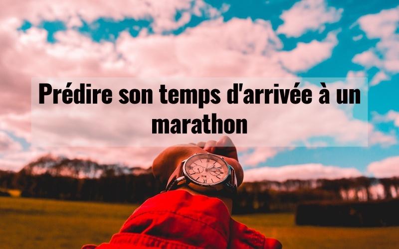 Prédire son temps d'arrivée à un marathon 1