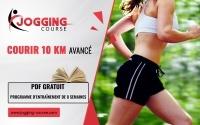 PROGRAMME D'ENTRAÎNEMENT POUR COUREURS AVANCÉS 10 KM JOGGING-COURSE
