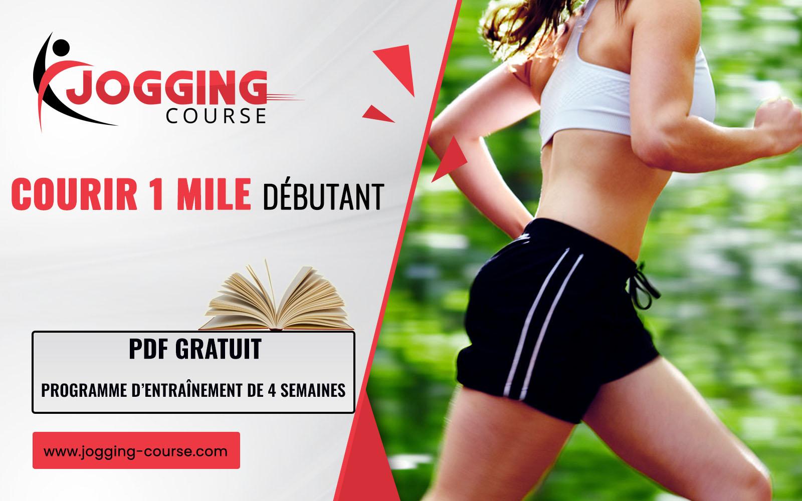 programme 4 semaines pour courir 1 mile