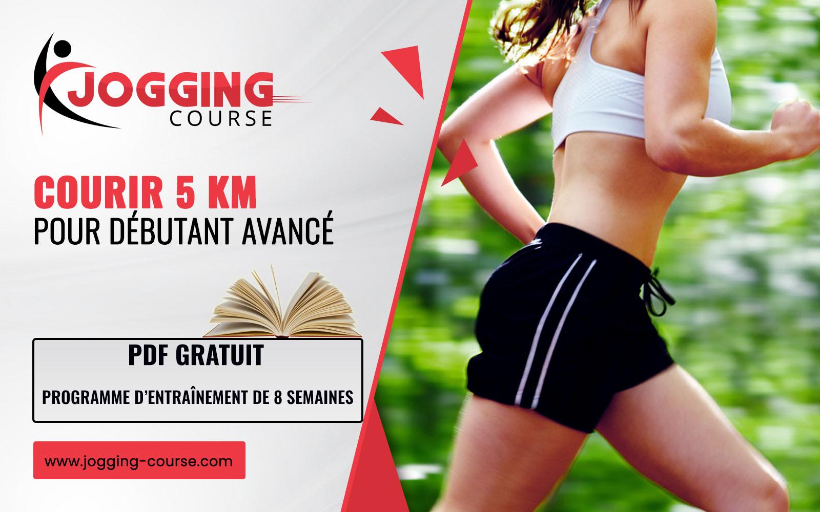 PROGRAMME DE COURSE 5 KM POUR LES DÉBUTANTS AVANCÉS JOGGING-COURSE