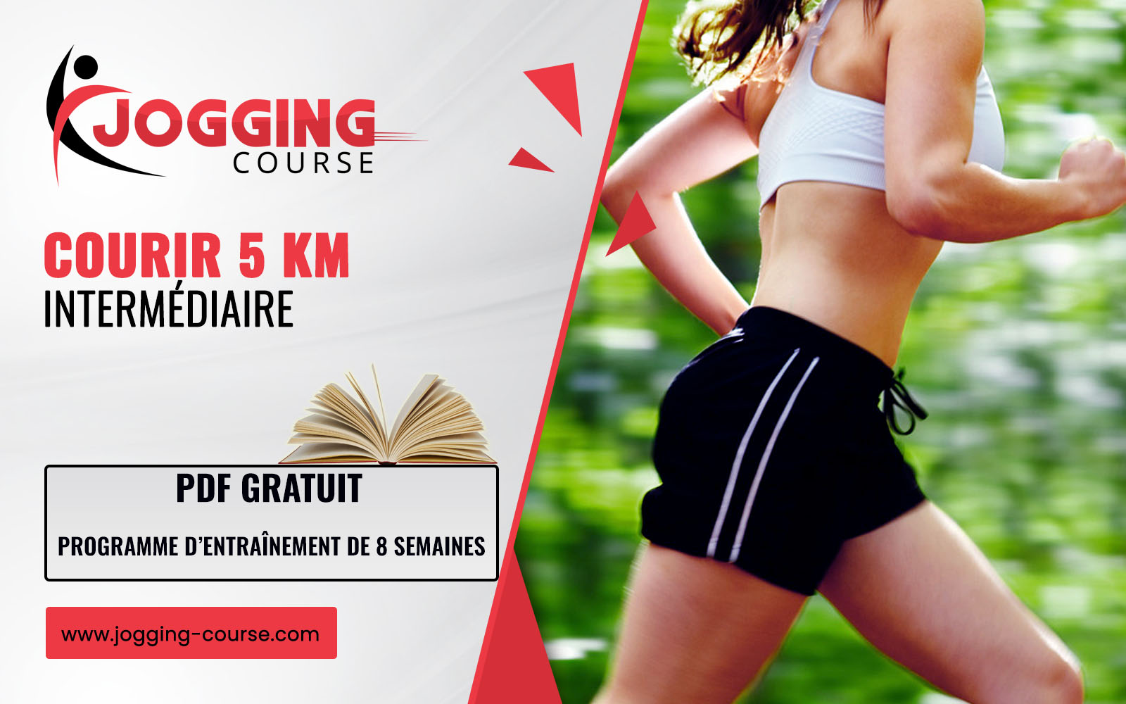 PROGRAMME DE COURSE À PIED 5 KM INTERMÉDIAIRE JOGGING-COURSE