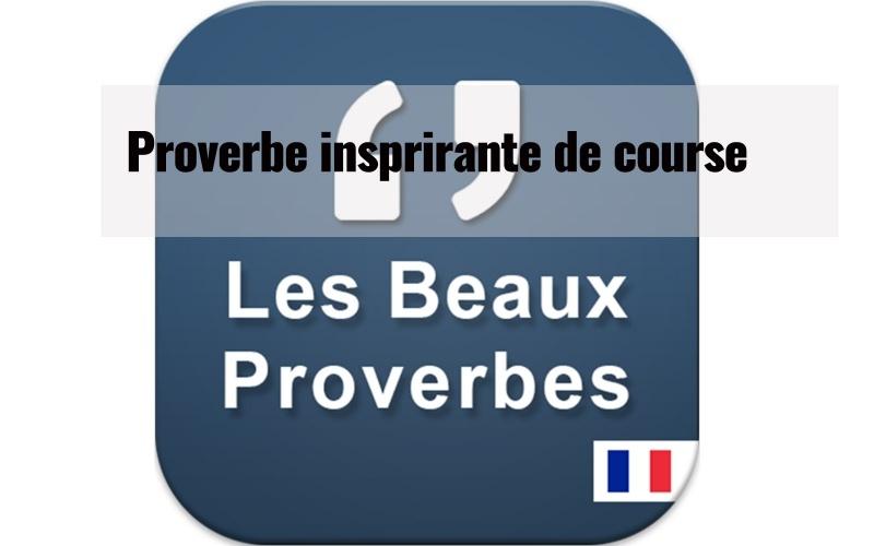 Proverbes inspirants de course 1