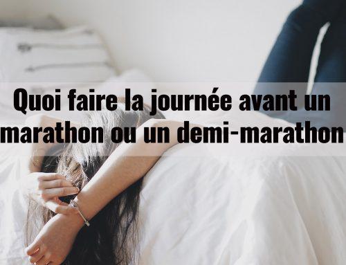 Quoi faire la journée avant un marathon ou un demi-marathon