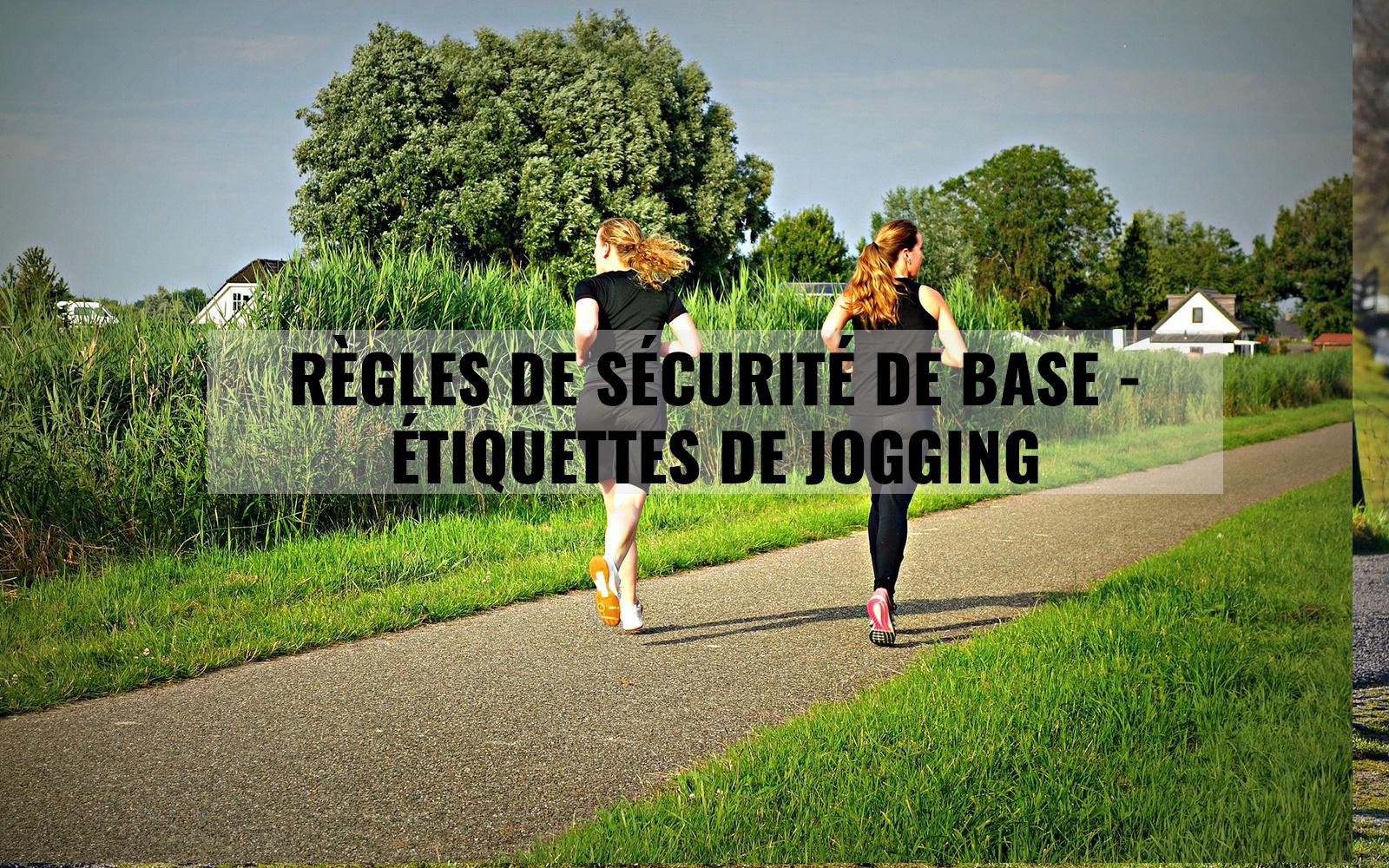 Règles de sécurité de base – Étiquettes de jogging
