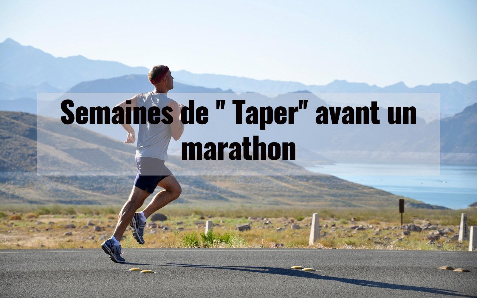 Semaine de taper avant un marathon