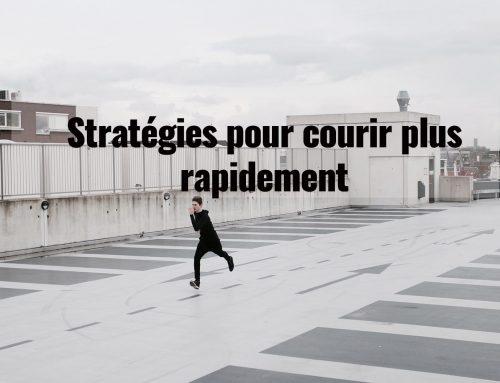 Stratégies pour courir plus rapidement