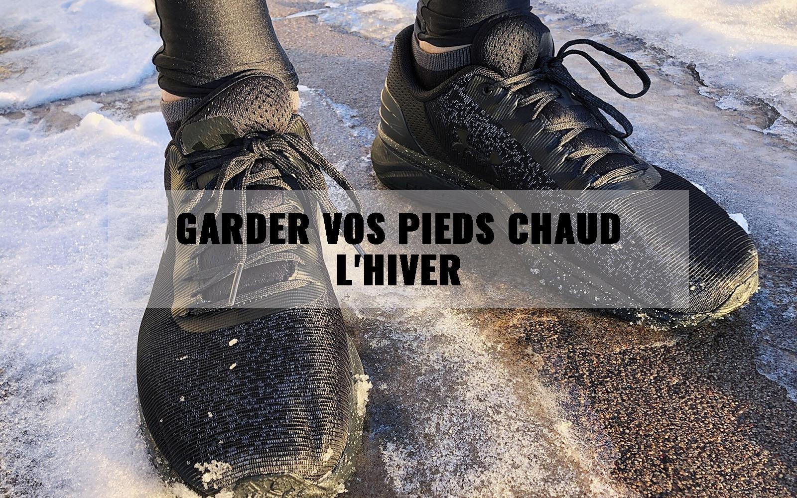 Garder vos pieds chaud l'hiver