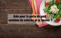 Aide pour la perte de poids : combien de calories ai-je besoin ? 3