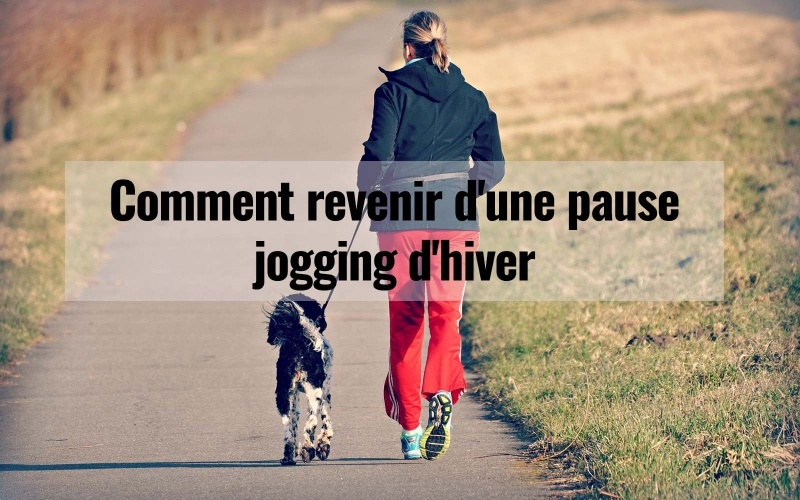 Comment revenir d'une pause jogging d'hiver 1