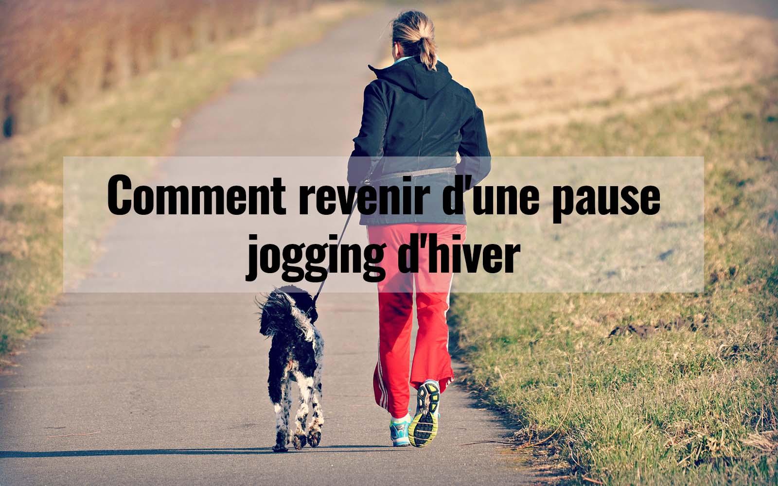 Comment revenir d'une pause jogging d'hiver