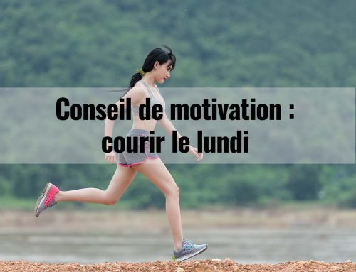 Conseil de motivation : Courir le lundi
