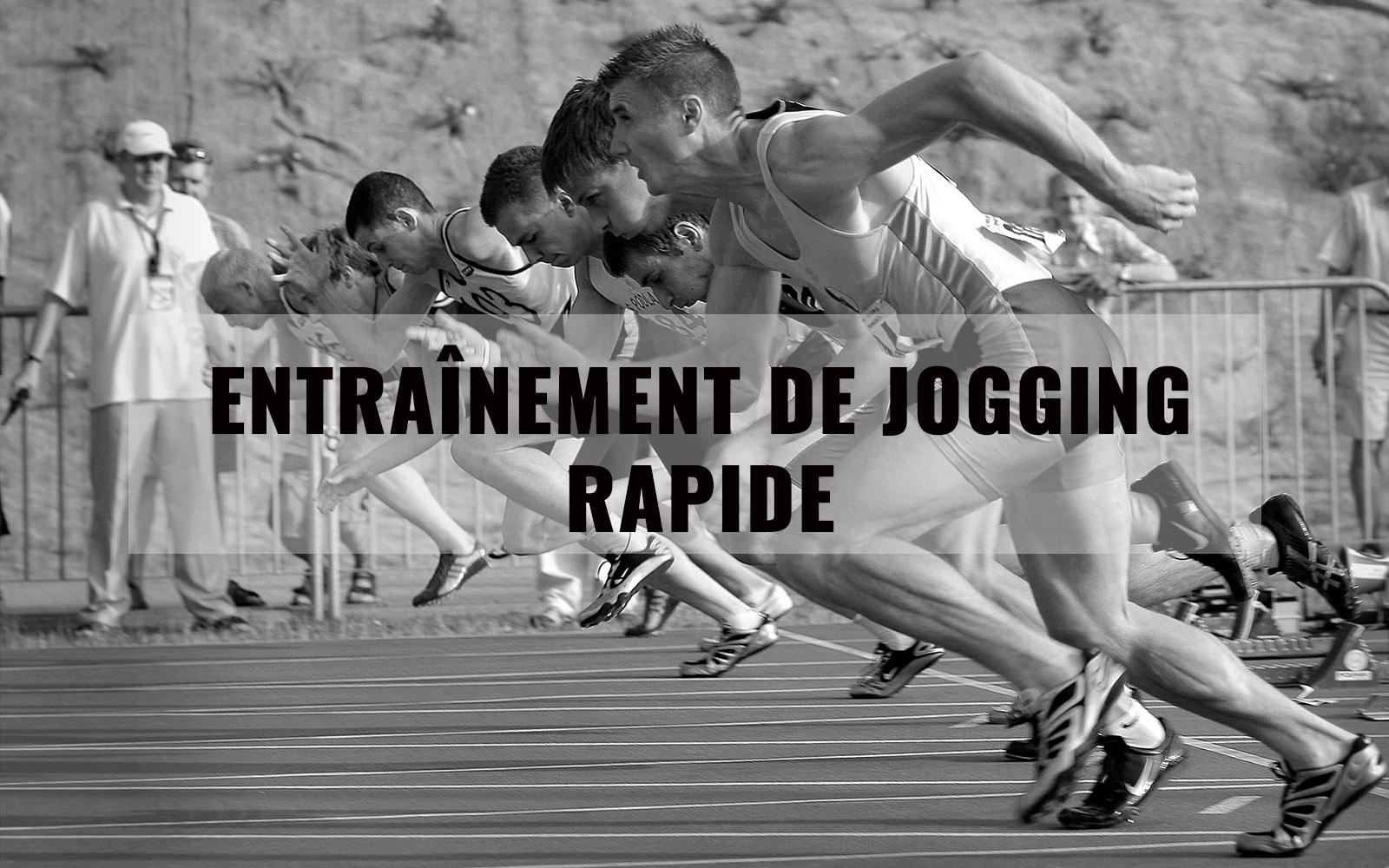 Entraînement de jogging rapide
