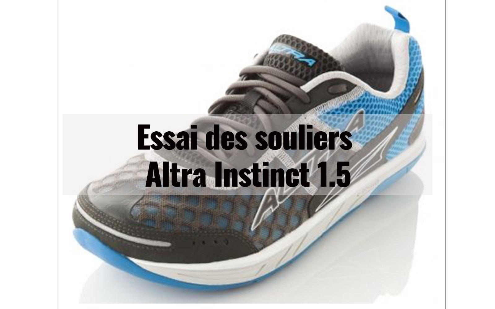 Essai des souliers Altra Instinct 1.5