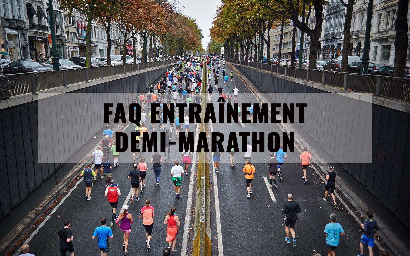 FAQ entraînement demi-marathon