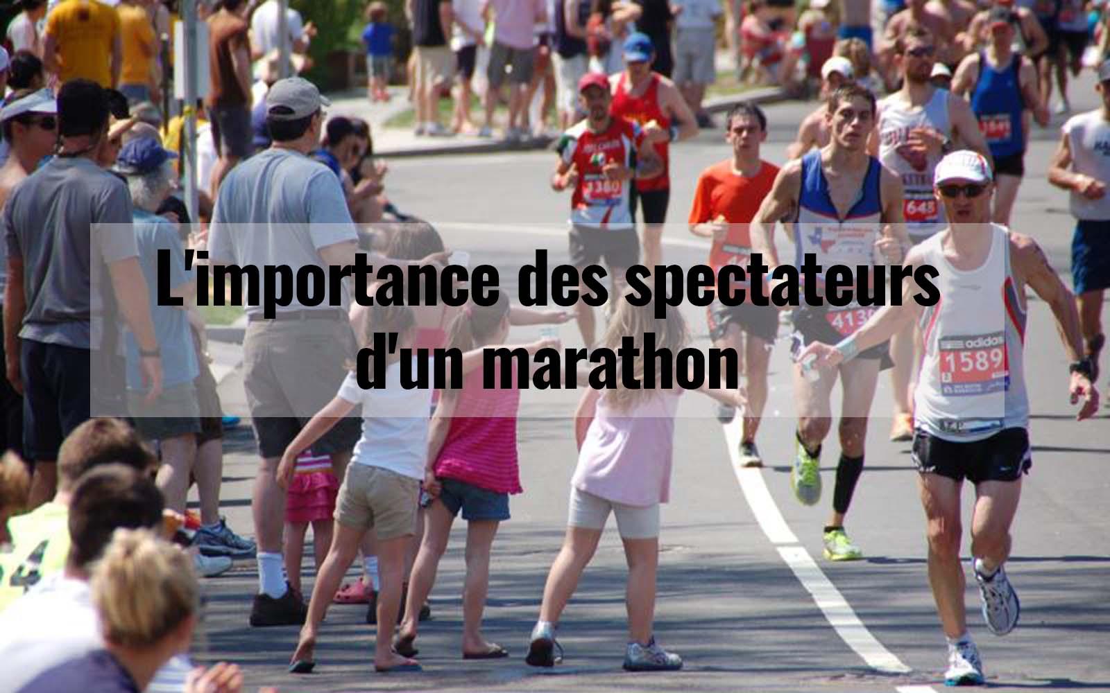 L'importance des spectateurs d'un marathon