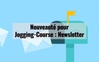 Nouveauté pour Jogging-Course : Newsletter 3