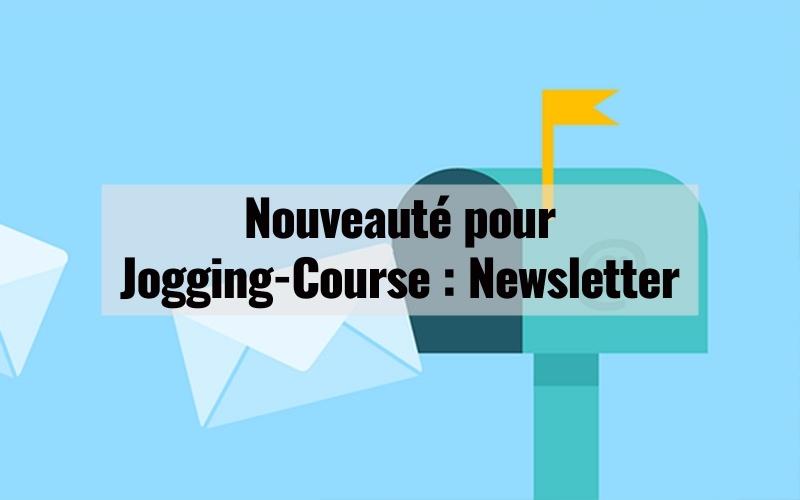 Nouveauté pour Jogging-Course : Newsletter 1