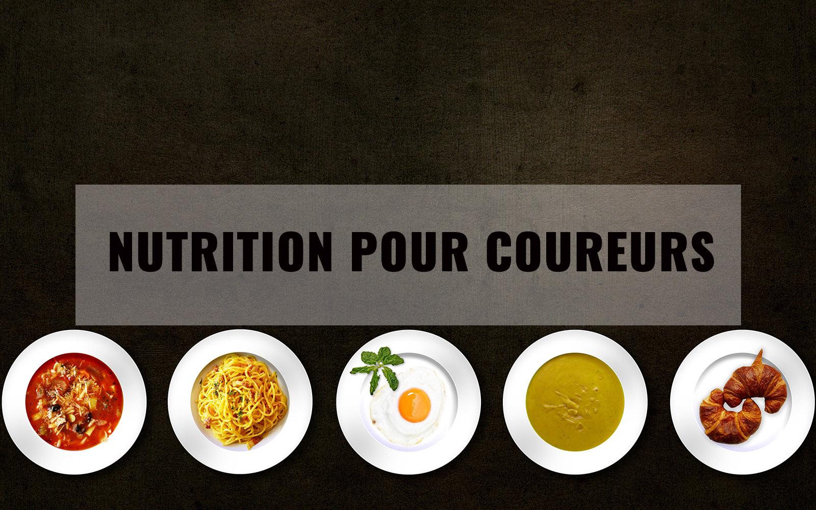 Nutrition pour coureurs