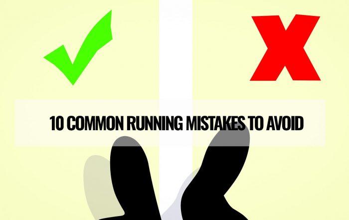 10 common running mistakes to avoid